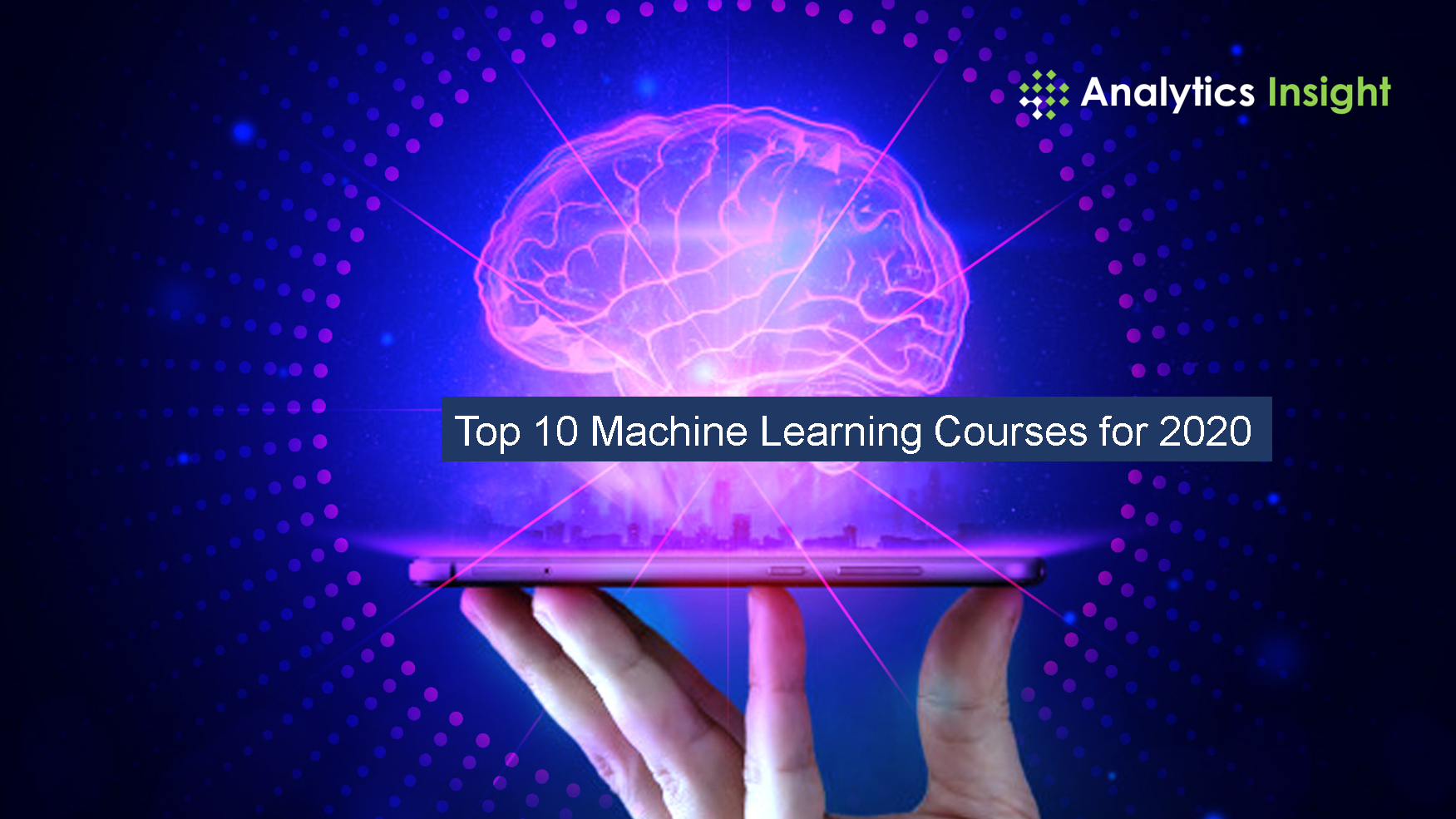 Top 10 Machine Learning Courses for 2020 – Analytics Insight