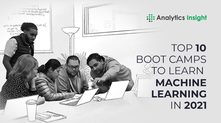 Top 10 Boot Camps to Learn Machine Learning in 2021 – Analytics Insight