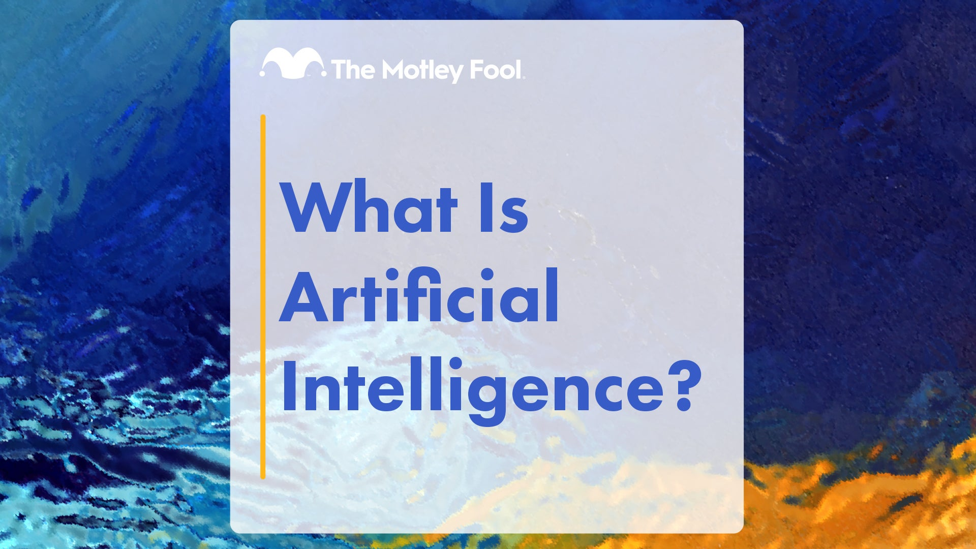What Is Artificial Intelligence? – Motley Fool